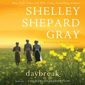 Daybreak: The Day of Reckoning Series, Book One, by Shelley Shepard Gray