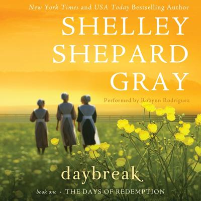 Daybreak: The Day of Reckoning Series, Book One Audiobook, by Shelley Shepard Gray
