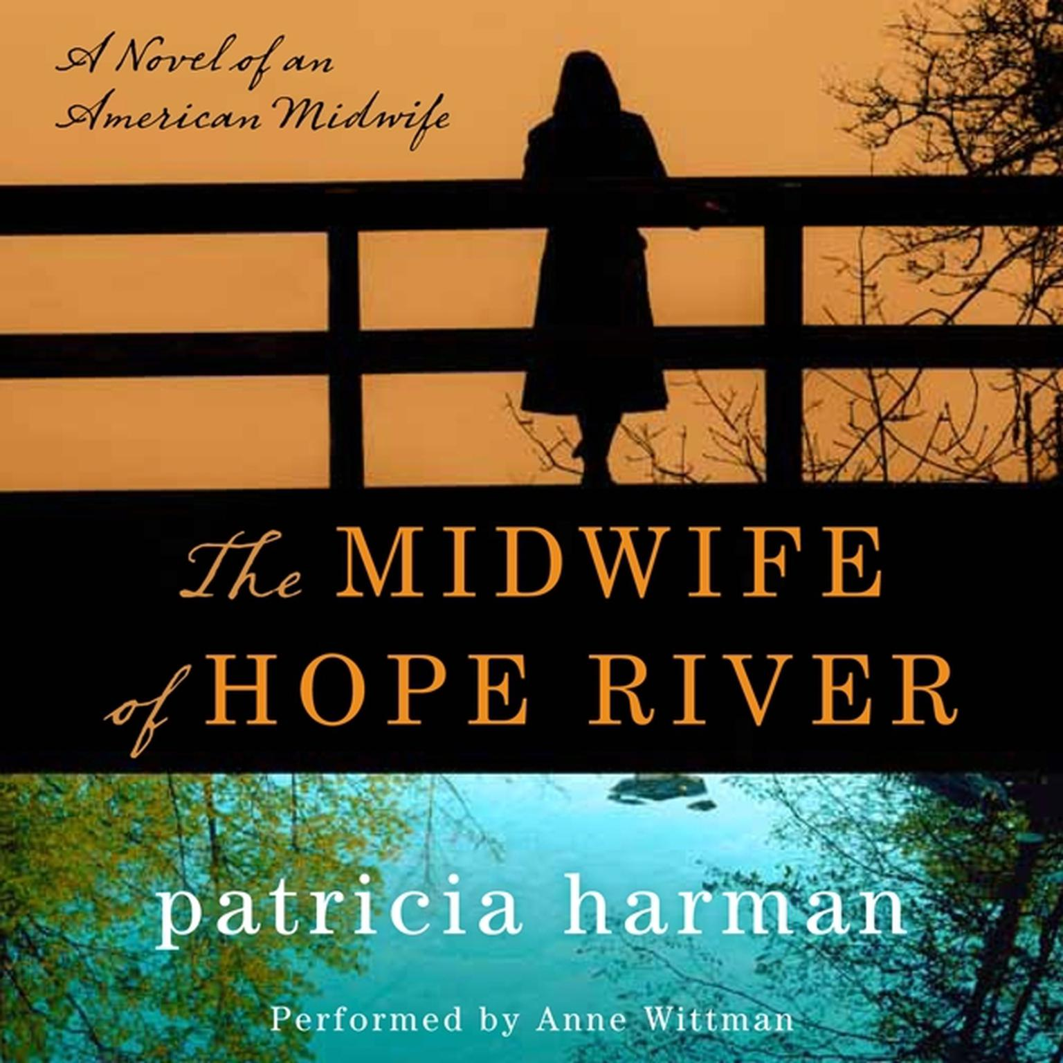 Printable The Midwife of Hope River: A Novel of an American Midwife Audiobook Cover Art