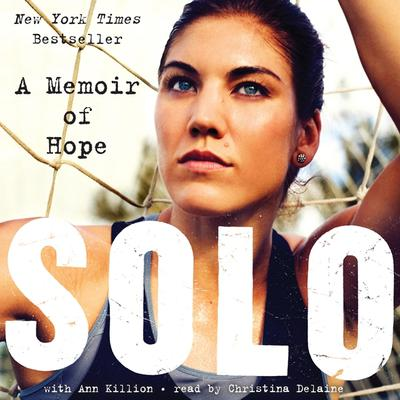 Solo: A Memoir of Hope Audiobook, by Hope Solo