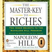 The Master-Key to Riches: The Inner Secrets to the Napoleon Hill Program, Revised and Updated Audiobook, by Napoleon Hill