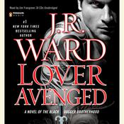 Lover Avenged: A Novel of the Black Dagger Brotherhood, by J. R. War