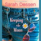 Keeping the Moon Audiobook, by Sarah Dessen