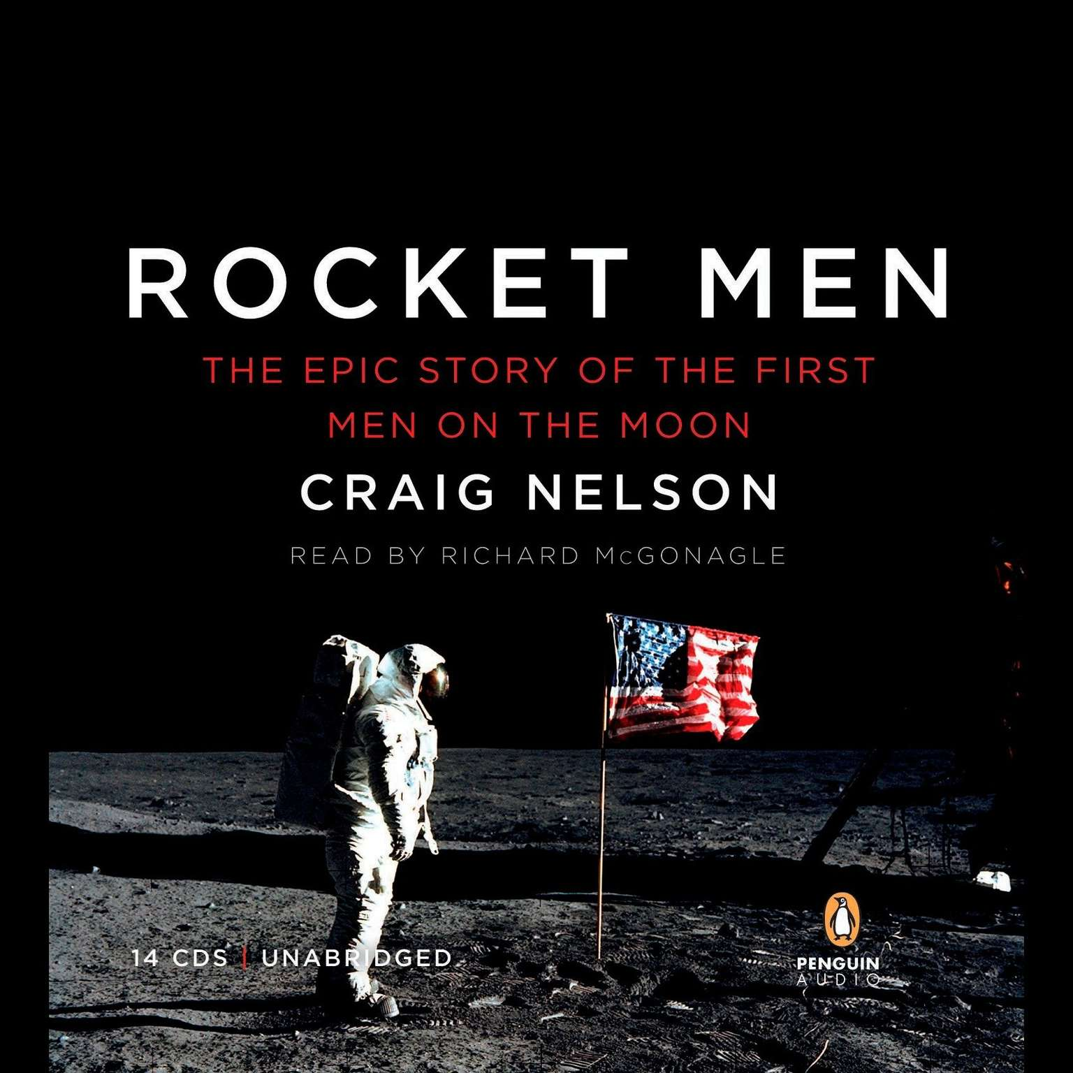 Printable Rocket Men: The Epic Story of the First Men on the Moon Audiobook Cover Art