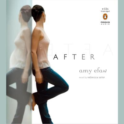 After Audiobook, by Amy Efaw
