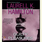 Guilty Pleasures: An Anita Blake, Vampire Hunter Novel, by Laurell K. Hamilton