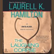 The Laughing Corpse: An Anita Blake, Vampire Hunter Novel, by Laurell K. Hamilton