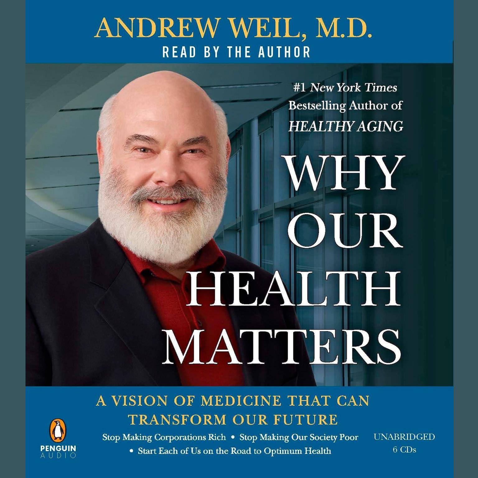 Printable Why Our Health Matters: A Vision of Medicine That Can Transform Our Future Audiobook Cover Art