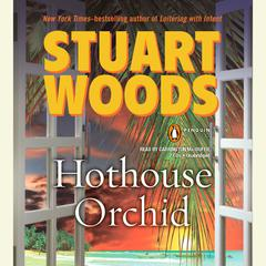 Hothouse Orchid Audiobook, by Stuart Woods