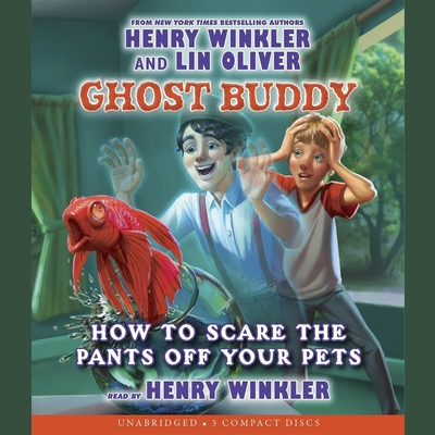 How to Scare the Pants off Your Pets Audiobook, by Henry Winkler