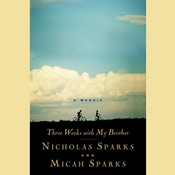 Three Weeks with My Brother Audiobook, by Nicholas Sparks