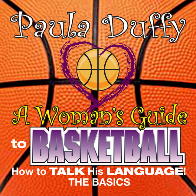 Printable Woman's Guide to Basketball: How to Talk His Language Audiobook Cover Art