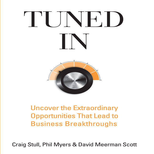 Printable Tuned In: Uncover the Extraordinary Opportunities That Lead to Business Breakthroughs Audiobook Cover Art