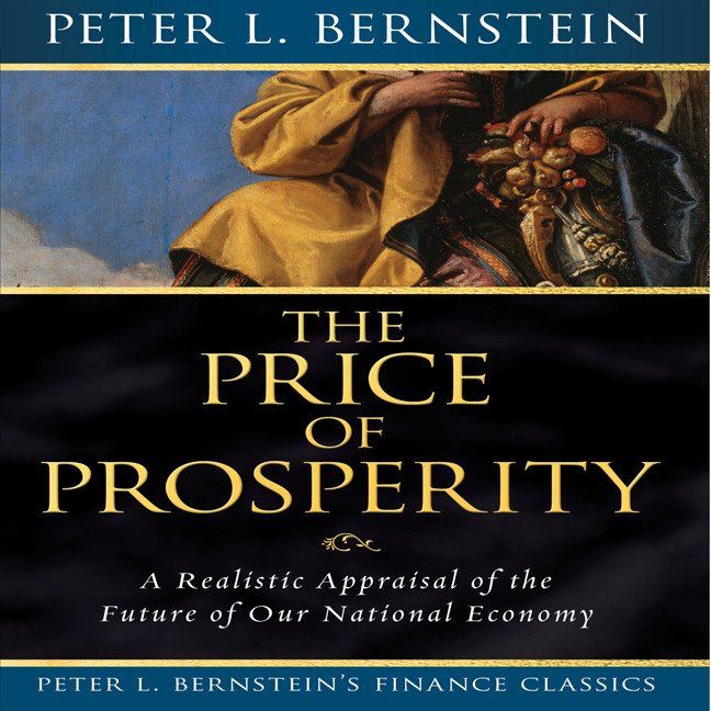 Printable Price of Prosperity: A realistic Appraisal of the Future of Our National Economy Audiobook Cover Art