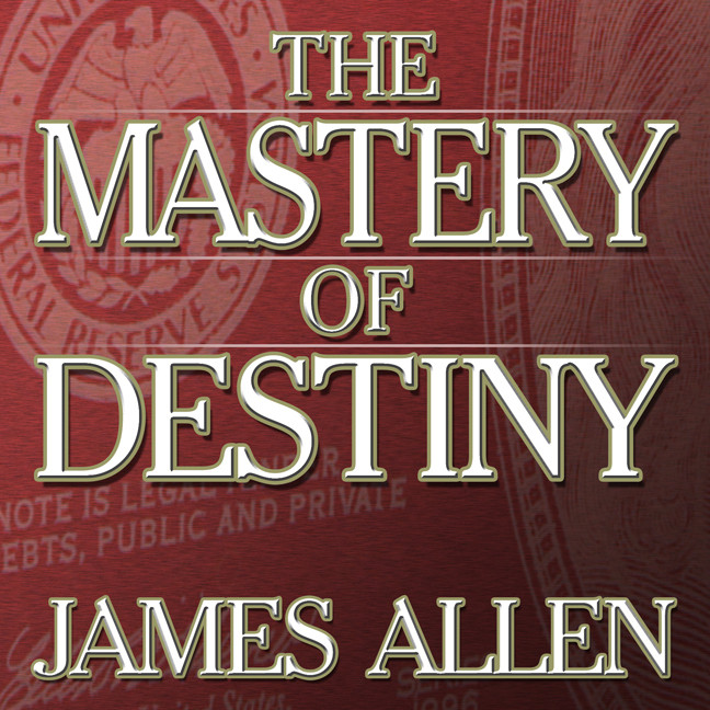 Printable The Mastery of Destiny Audiobook Cover Art