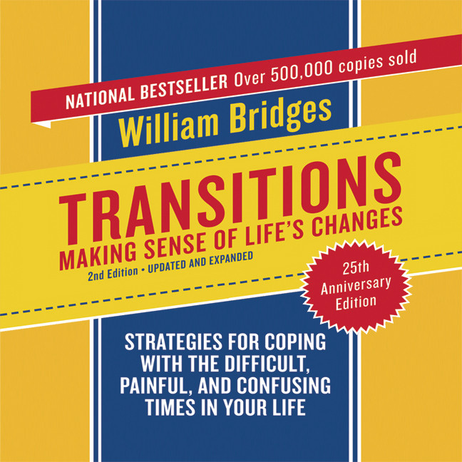 Printable Transitions: Making Sense of Life's Changes, 2nd Edition Audiobook Cover Art