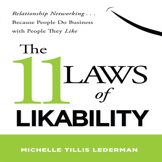Printable The 11 Laws of Likability: Relationship Networking … Because People Do Business with People They Like Audiobook Cover Art
