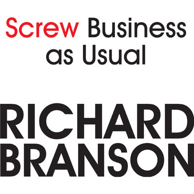 Screw Business As Usual Audiobook, by Richard Branson