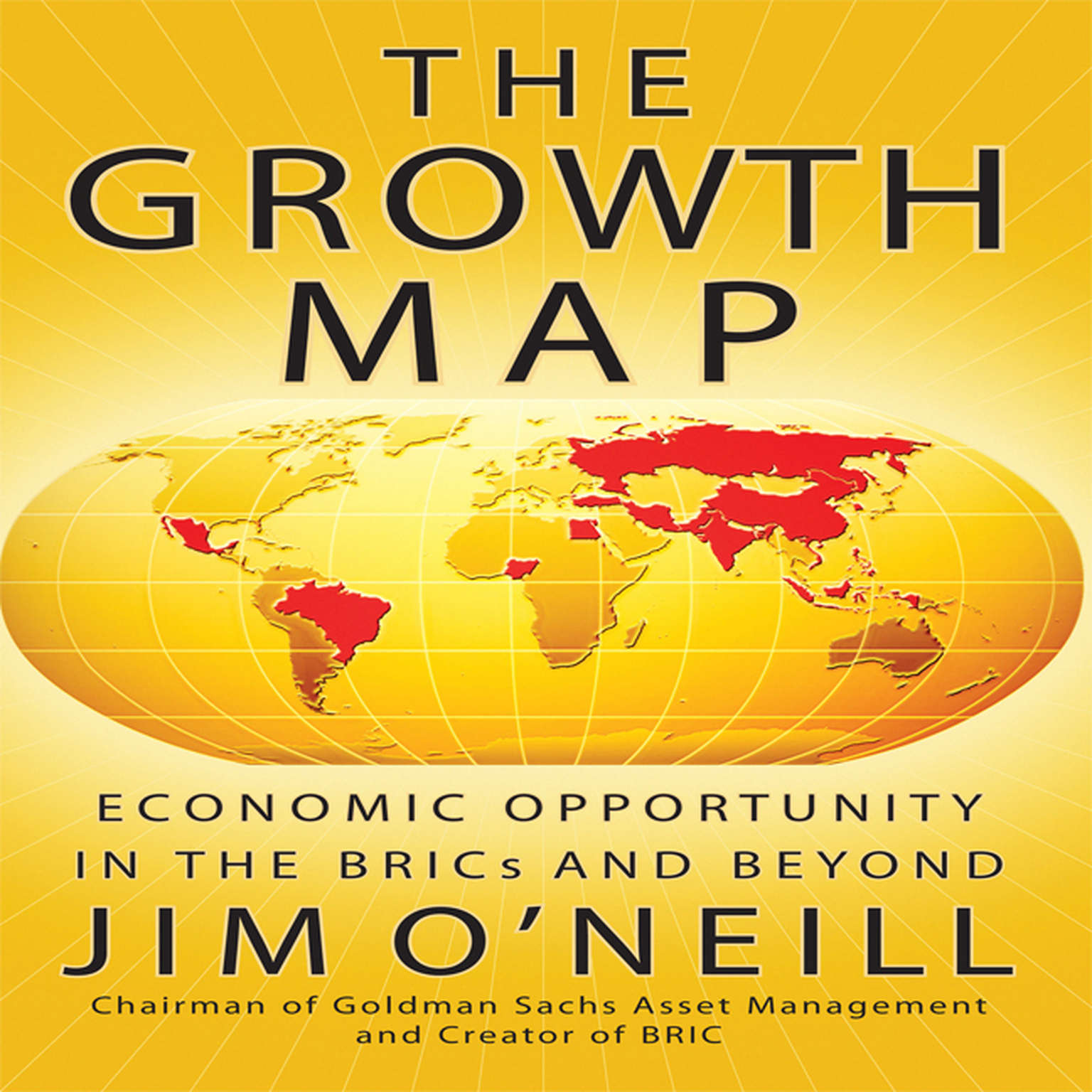 Printable The Growth Map: Economic Opportunity in the BRICs and Beyond Audiobook Cover Art