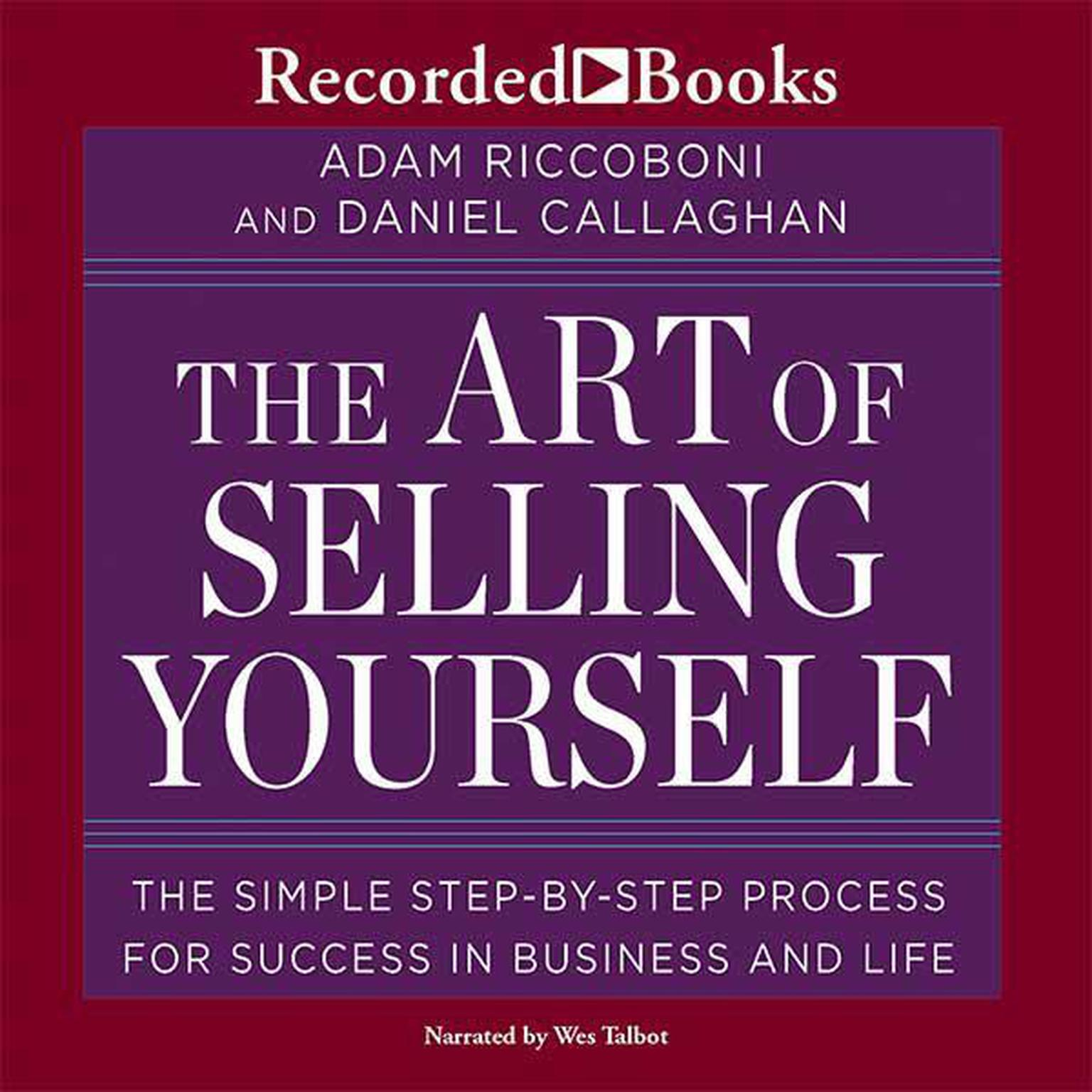 Printable The Art of Selling Yourself: The SImple Step-By-Step Process for Success in Business and Life Audiobook Cover Art