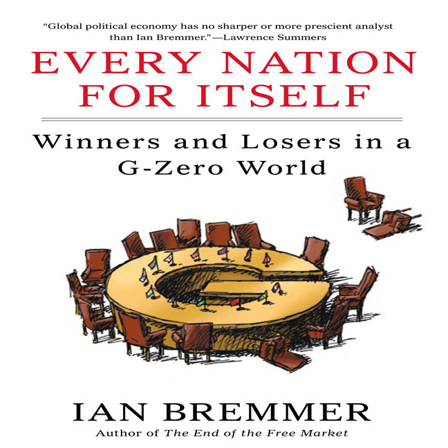 Printable Every Nation for Itself: Winners and Losers in a G-Zero World Audiobook Cover Art