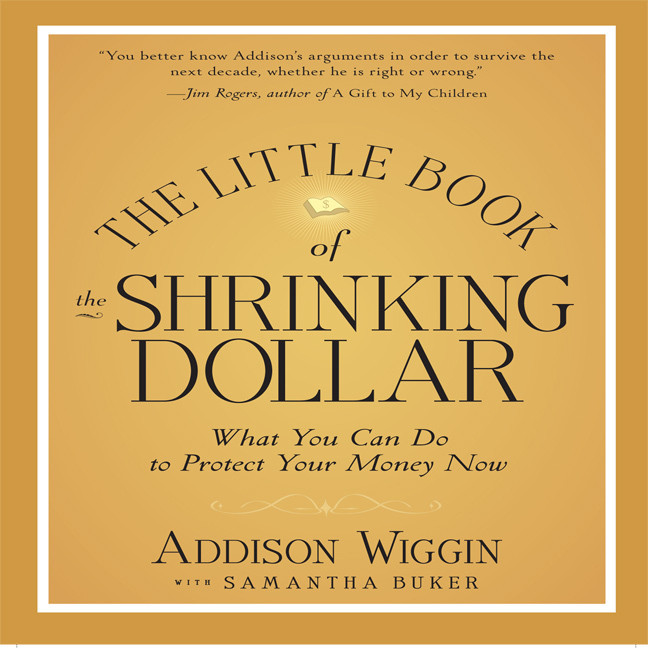 Printable The Little Book of the Shrinking Dollar: What You Can Do to Protect Your Money Now Audiobook Cover Art