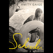 Schroder: A Novel, by Amity Gaige