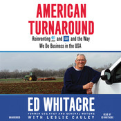 American Turnaround: Reinventing AT&T and GM and the Way We Do Business in the USA Audiobook, by Edward Whitacre