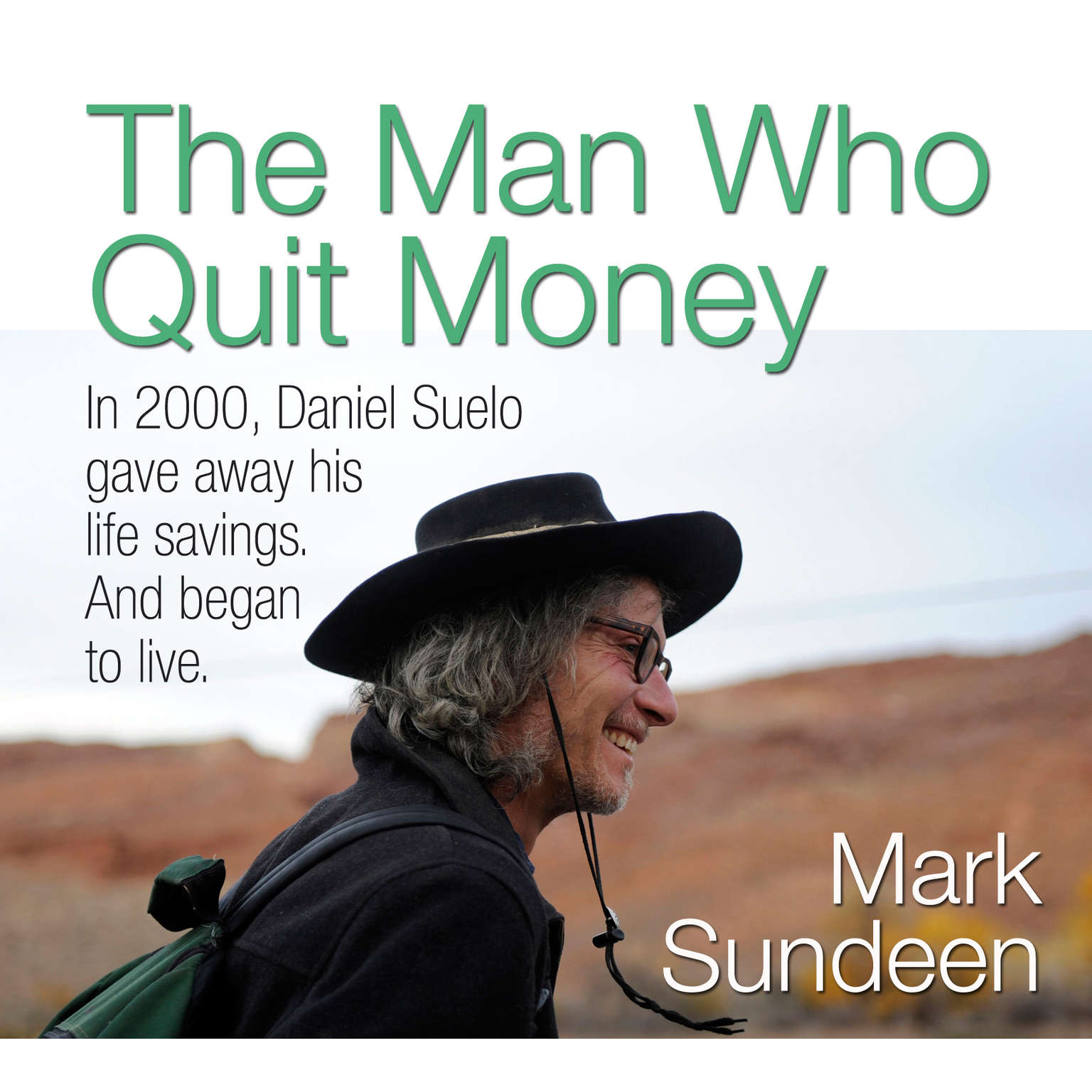 Printable The Man Who Quit Money Audiobook Cover Art