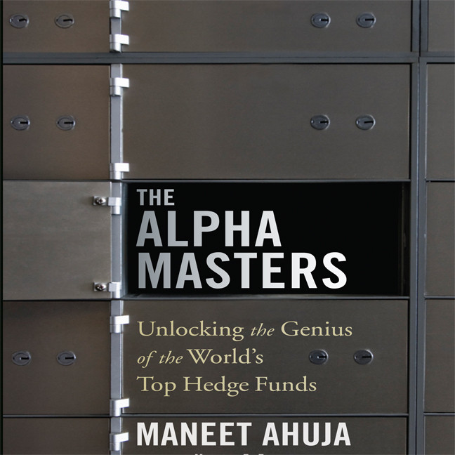 Printable The Alpha Masters: Unlocking the Genius of the World's Top Hedge Funds Audiobook Cover Art