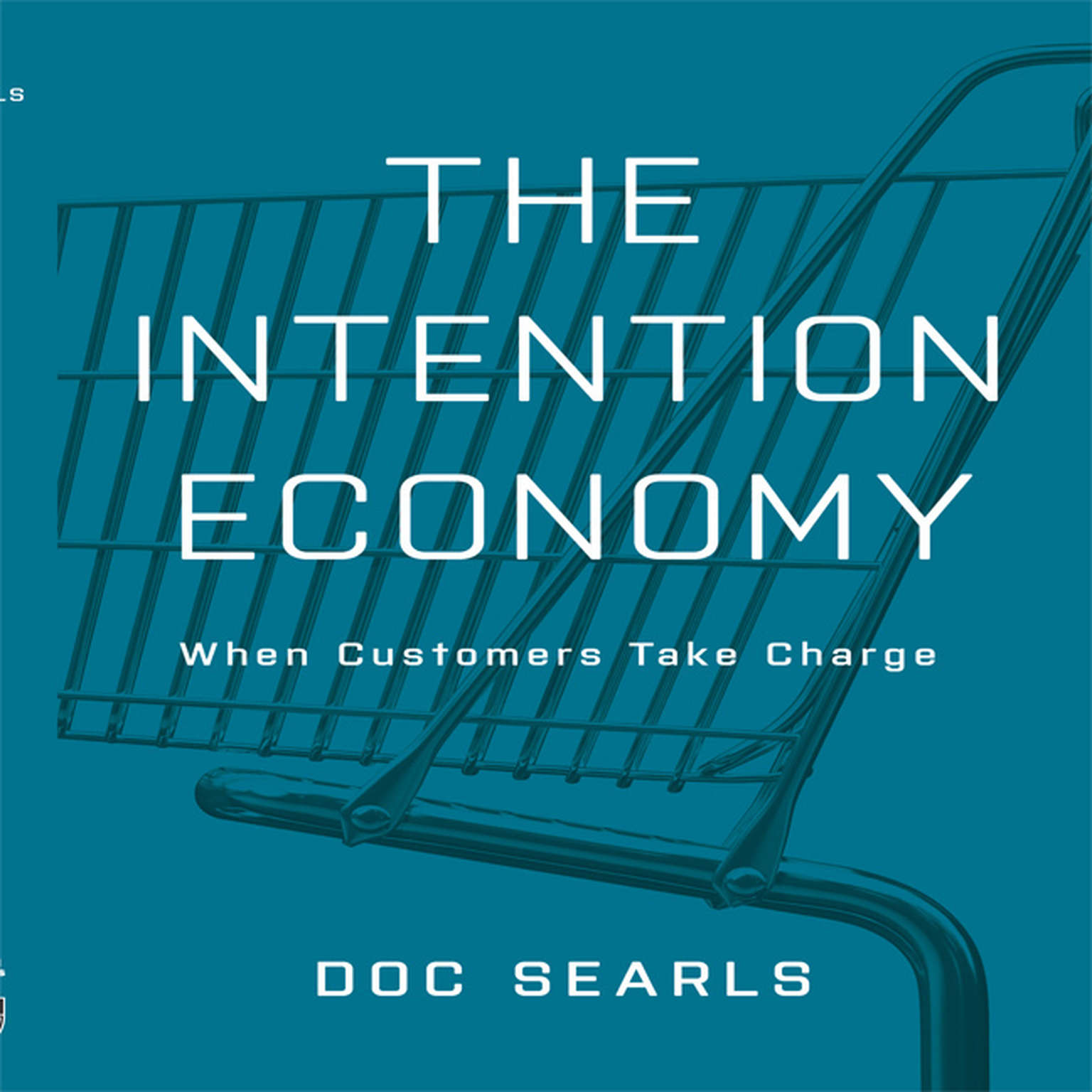 Printable The Intention Economy: When Customers Take Charge Audiobook Cover Art
