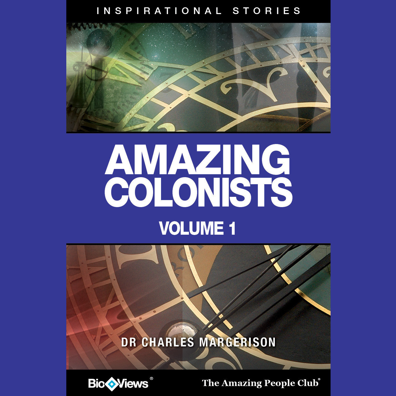Printable Amazing Colonists, Vol. 1: Inspirational Stories Audiobook Cover Art