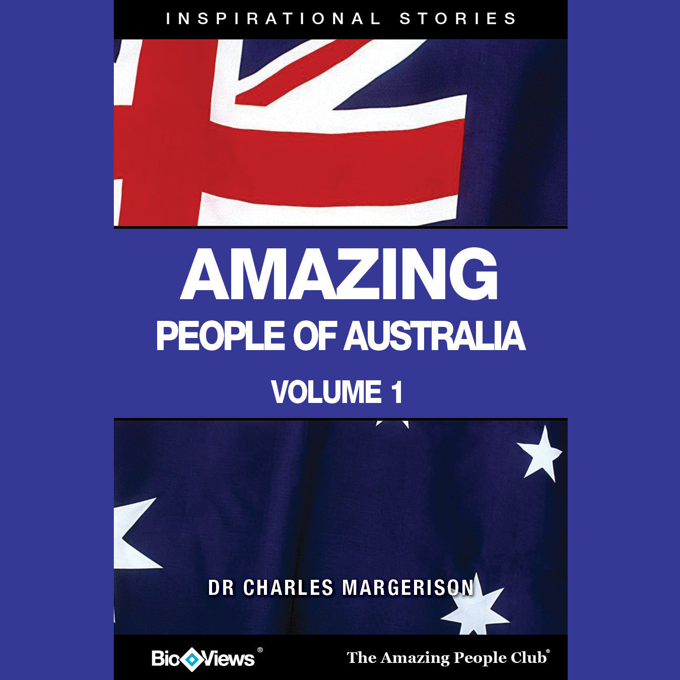 Printable Amazing People of Australia, Vol. 1: Inspirational Stories Audiobook Cover Art