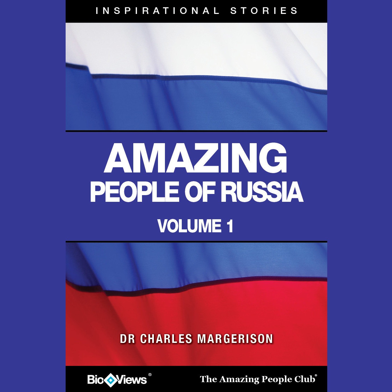 Printable Amazing People of Russia, Vol. 1: Inspirational Stories Audiobook Cover Art