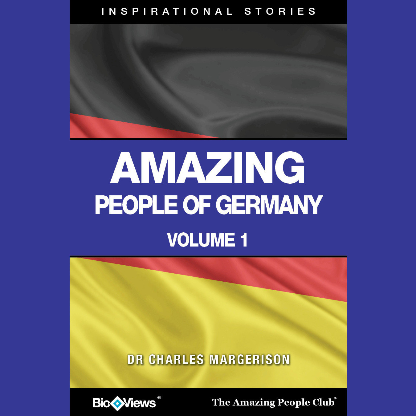 Printable Amazing People of Germany, Vol. 1: Inspirational Stories Audiobook Cover Art