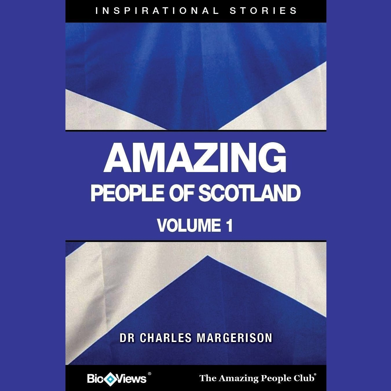 Printable Amazing People of Scotland, Vol. 1: Inspirational Stories Audiobook Cover Art
