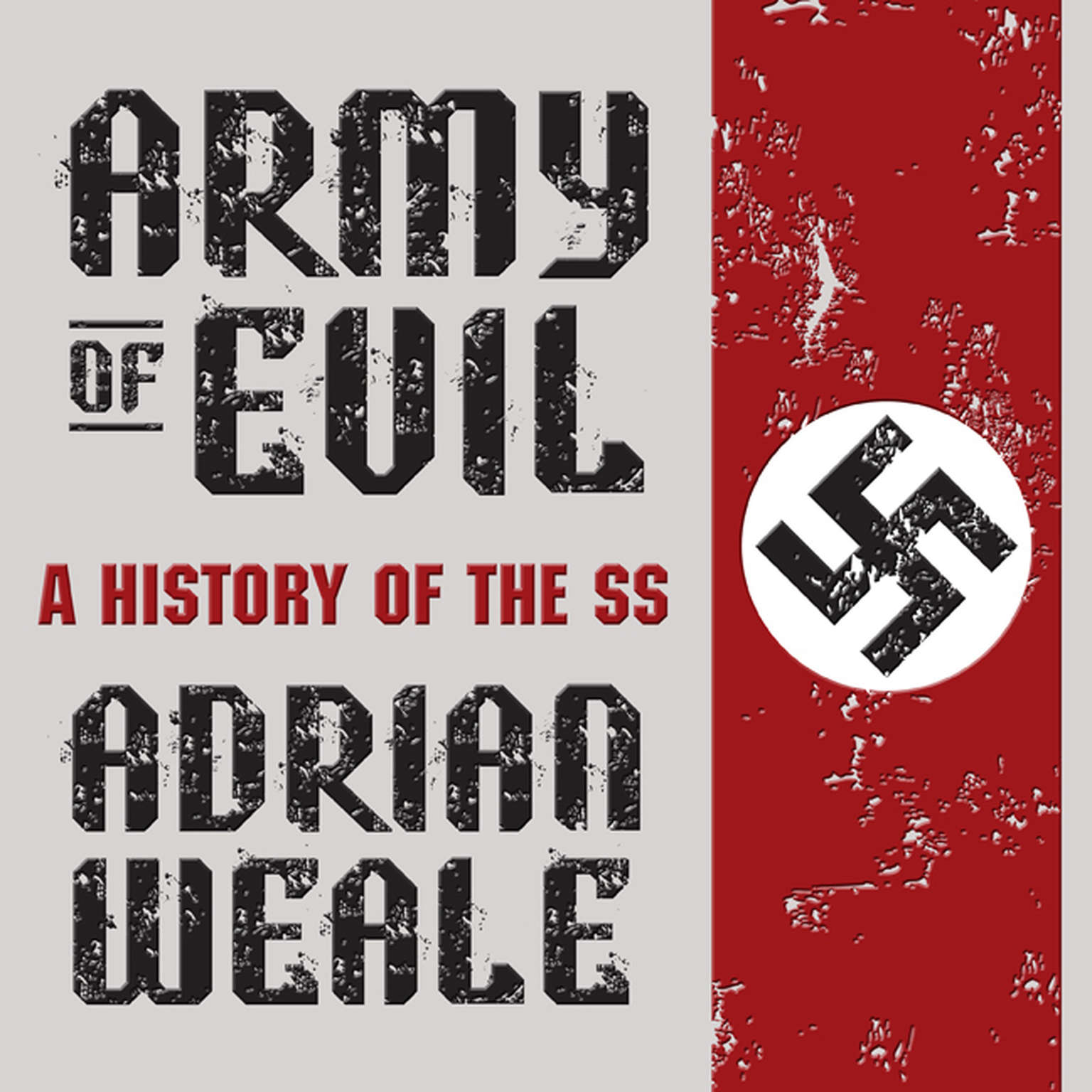 Printable Army Evil: A History of the SS Audiobook Cover Art