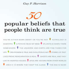 50 Popular Beliefs That People Think Are True Audiobook, by