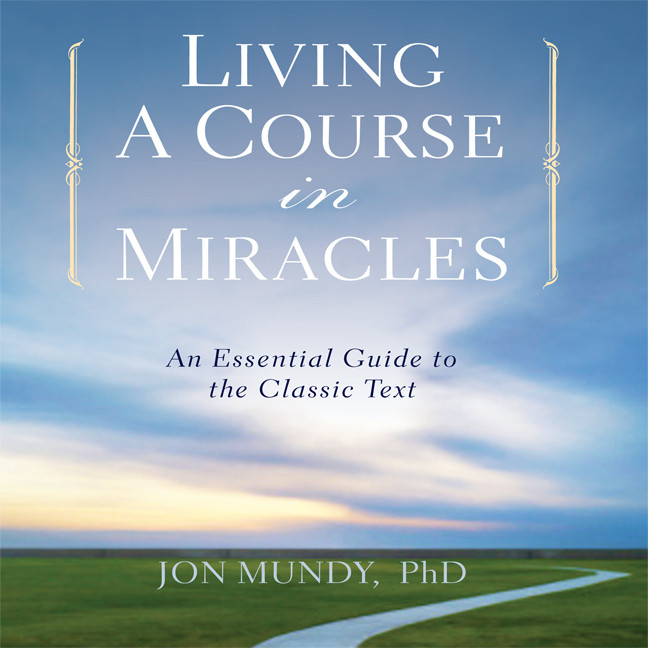 Printable Living a Course in Miracles: An Essential Guide to the Classic Text Audiobook Cover Art