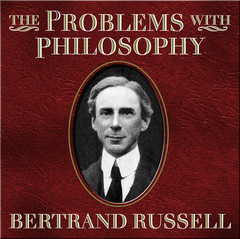 The Problems With Philosophy Audiobook, by Bertrand Russell