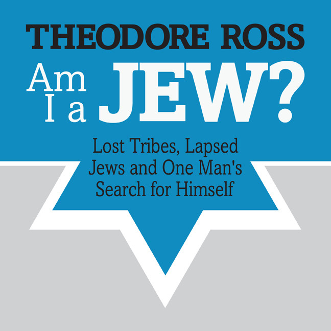 Printable Am I A Jew?: Lost Tribes, Lapsed Jews, and One Man's Search for Himself Audiobook Cover Art