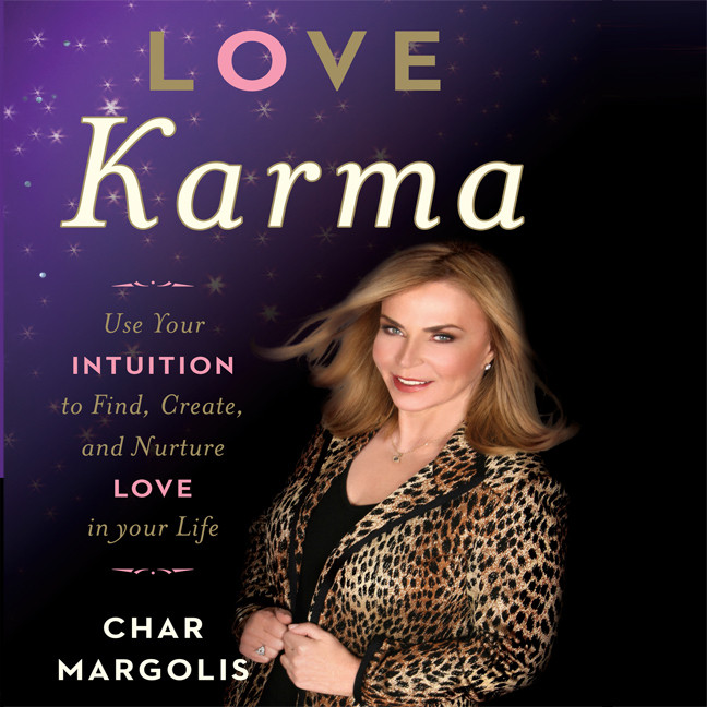 Printable Love Karma: Use Your Intuition to Find, Create, and Nurture Love in Your Life Audiobook Cover Art