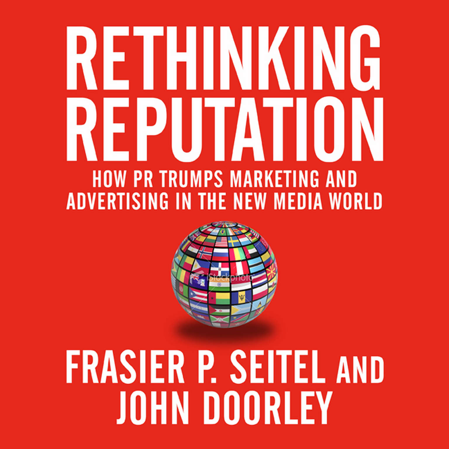 Printable Rethinking Reputation: How PR Trumps Marketing and Advertising in the New Media World Audiobook Cover Art