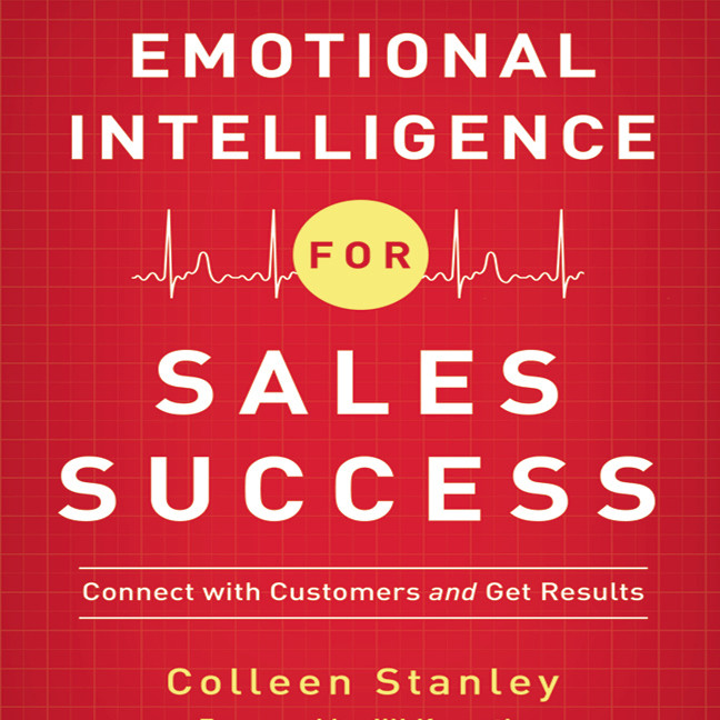 Printable Emotional Intelligence for Sales Success: Connect with Customers and Get Results Audiobook Cover Art