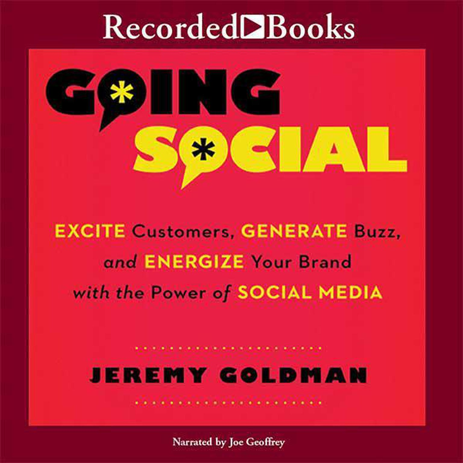 Printable Going Social: Excite Customers, Generate Buzz, and Energize Your Brand with the Power of Social Media Audiobook Cover Art