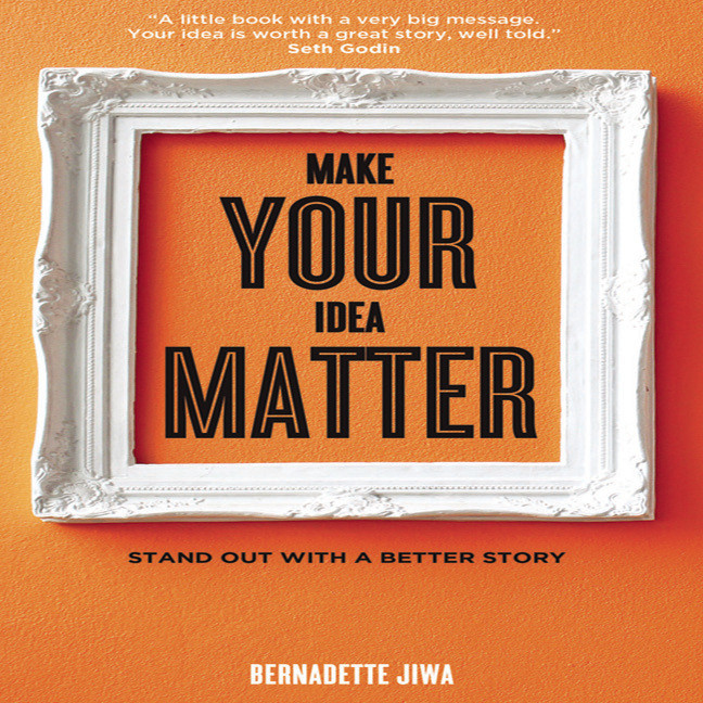 Printable Make Your Idea Matter: Stand Out with a Better Story Audiobook Cover Art