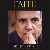 Faith, by Joe Vitale