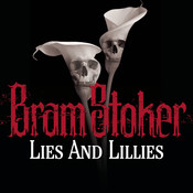 Lies and Lilies Audiobook, by Bram Stoker