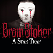 A Star Trap, by Bram Stoker