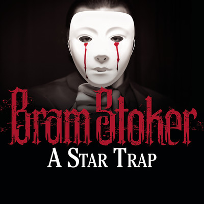 A Star Trap Audiobook, by Bram Stoker